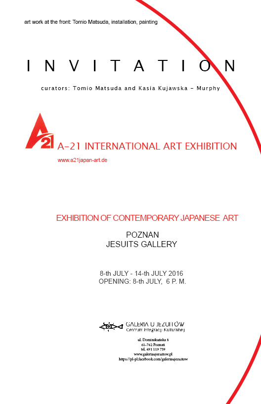 Conemporary Japanese Art In Poland: Poznan, Krakow, Pila and Berlin, curators: Tomio Matsuda and Kasia Kujawska-Murphy